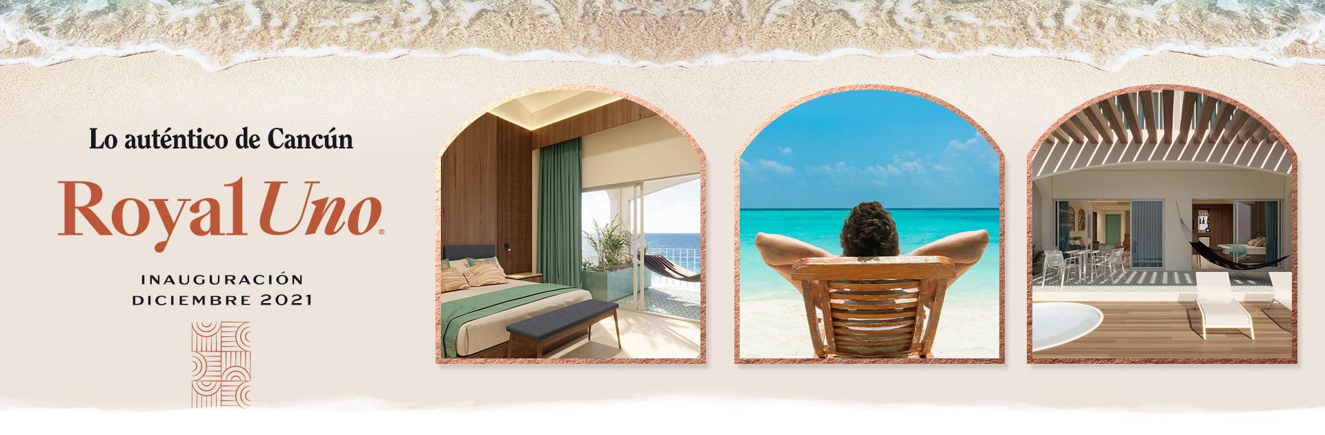 Royal Uno Resort Auténtico Cancún Próxima Apertura