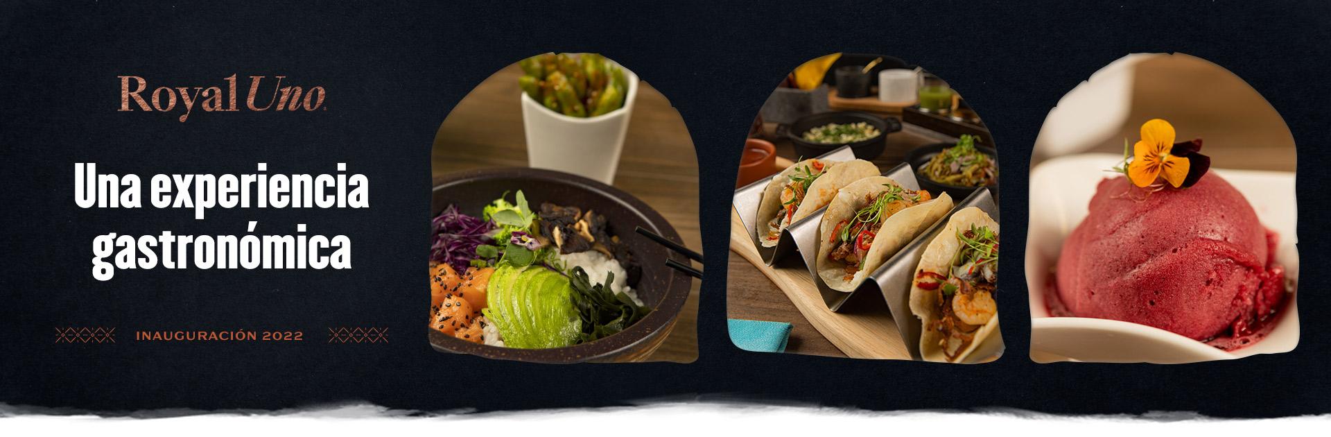 Royal Uno Resort conoce la Gastronomía que ofrecemos en nuestro Todo Incluido